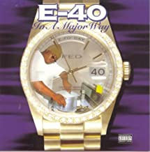 E-40 - In a Major Way