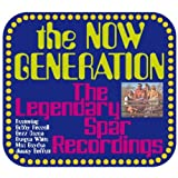 The Now Generation The Legendary Spar Recordings