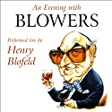 An Evening with Blowers  by Henry Blofeld Narrated by Henry Blofeld