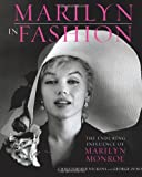 img - for Marilyn in Fashion: The Enduring Influence of Marilyn Monroe book / textbook / text book