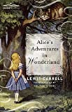 Alice's Adventures in Wonderland -Original Version [Paperback]