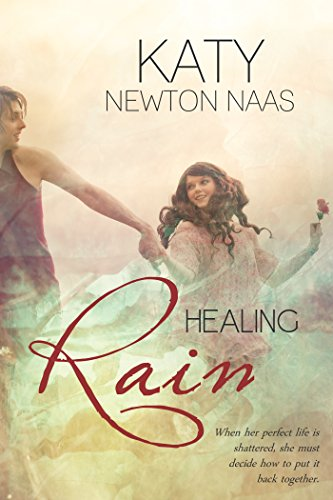 Book: Healing Rain by Katy Newton Naas