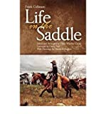 img - for [ LIFE IN THE SADDLE (REVISED) (WESTERN FRONTIER LIBRARY (PAPERBACK) #0021) ] BY Collinson, Frank ( Author ) Feb - 1962 [ Paperback ] book / textbook / text book