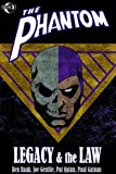 The Phantom: Legacy And The Law (Phantom (Moonstone Unnumbered))