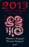 img - for 2013. A o de la serpiente de agua Yin (Spanish Edition) book / textbook / text book