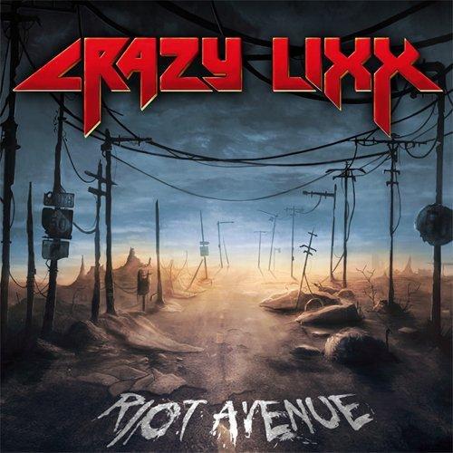 RIOT AVENUE by Crazy Lixx (2012-08-03)
