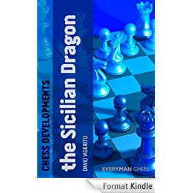 Chess Developments: The Sicilian Dragon (English Edition)
