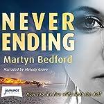 Never Ending | Martyn Bedford