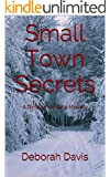 Small Town Secrets: A Dimples Montana Mystery