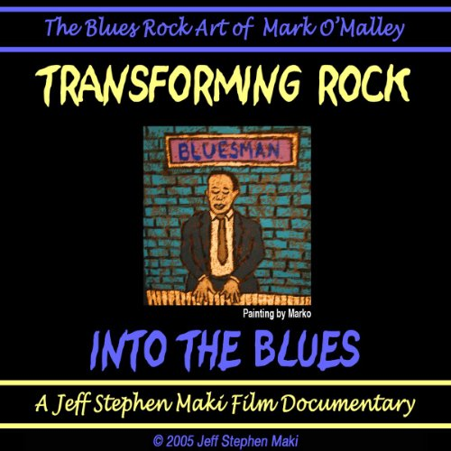 TRANSFORMING ROCK INTO THE BLUES