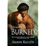 Burned (Dragos, Book 1) ~ Amber Kallyn