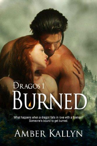 Free Kindle Book : Burned (Dragos, Book 1)
