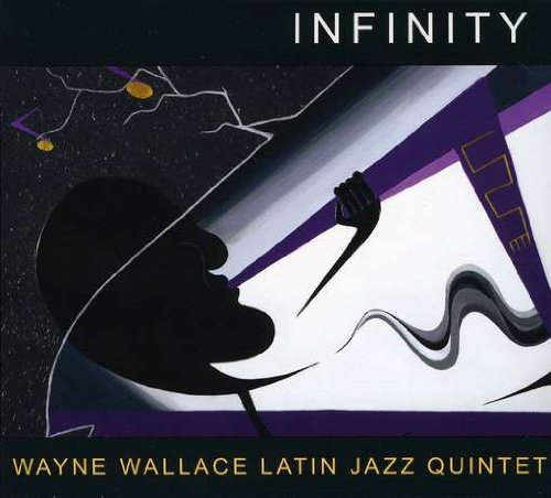 Infinity by Wayne Wallace