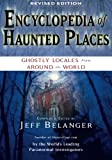img - for Encyclopedia of Haunted Places: Ghostly Locales from Around the World book / textbook / text book