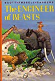 The Engineer of Beasts (0531057836) by Sanders, Scott R.