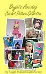 Sayjai's Amazing Crochet Pattern Coll...