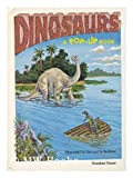 Dinosaurs / Illustrated by Dot and Sy Barlowe [ Pop-Up Dinosaurs. ]