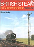 img - for British Steam in Camera Colour book / textbook / text book
