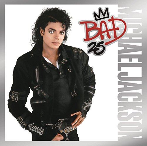Michael Jackson - Michael Jackson: Bad, 25th Anniversary Edition - Zortam Music