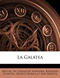 img - for La Galatea (Spanish Edition) book / textbook / text book