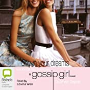 Only in Your Dreams: Gossip Girl, Book 9 | Cecily von Ziegesar