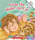 Luna the Wake-Up Cat (Rookie Reader: Skill Sets Prepositional Phrases)