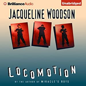 Locomotion | [Jacqueline Woodson]