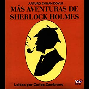 Mas Aventuras de Sherlock Holmes [More Adventures of Sherlock Holmes] Hörbuch