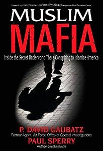 """Cover of """"Muslim Mafia: Inside the Secret..."""