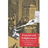 "Exorcism and Enlightenment: Johann Joseph Gassner and the Demons of Eighteenth-Century Germany (Terry Lectures)von ""H. C. Erik Midelfort"""