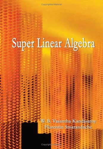Super Linear Algebra