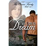 If We Dare to Dream (The Evans Family Book 1)by Collette Scott
