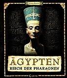 �gypten - Reich der Pharaonen - Susanne Rebscher