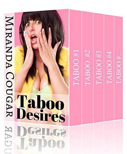 taboo-desires-dirty-forbidden-secrets-bundle-the-complete-miranda-cougar-collection-english-edition
