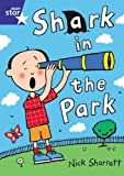 Star Shared: Reception, Shark in the Park Big Book (Red Giant) (0433032413) by Sharratt, Nick