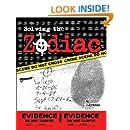 Solving the Zodiac: The Zodiac Killer Case Files