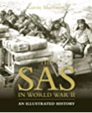 The SAS in World War II: An Illustrated History (General Military)