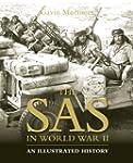 The SAS in World War II: An Illustrat...