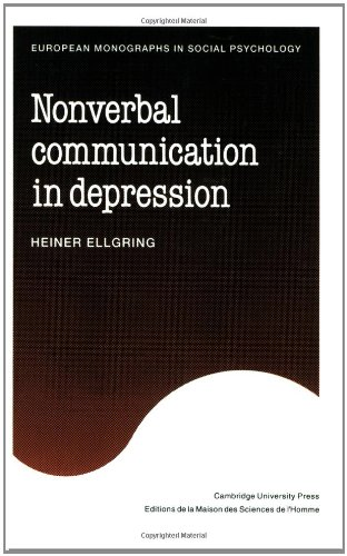 Non-verbal Communication in Depression (European Monographs in Social Psychology)