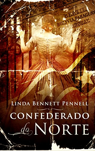 Book: Confederado do Norte by Linda Bennett Pennell