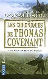 Les chroniques de Thomas Covenant, tome 1 : La malédiction du Rogue
