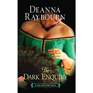 The Dark Enquiry: A Lady Julia Grey Novel | [Deanna Raybourn]
