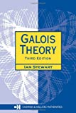 Galois Theory, Third Edition (Chapman Hall/Crc Mathematics)