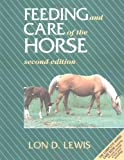 img - for Feeding and Care of the Horse book / textbook / text book