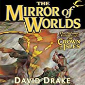 The Mirror of Worlds: The Crown of the Isles, Book 2 | David Drake