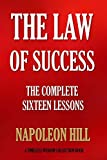 img - for THE LAW OF SUCCESS: The Complete Sixteen Lessons (Timeless Wisdom Collection) book / textbook / text book