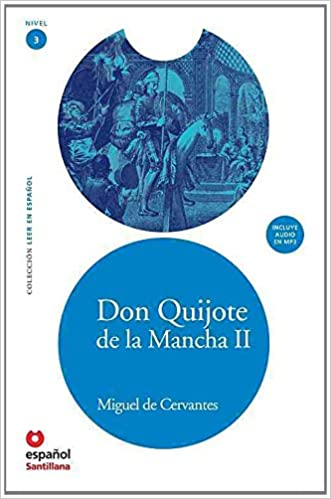 Don Quijote de la Mancha II + CD (Leer En Espanol: Nivel 3 / Read in Spanish: Level 3) (Spanish Edition)