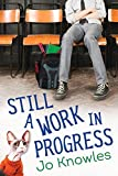 img - for Still a Work in Progress book / textbook / text book
