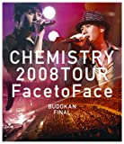CHEMISTRY 2008 TOUR ��Face to Face�� BUDOKAN FINAL [Blu-ray]