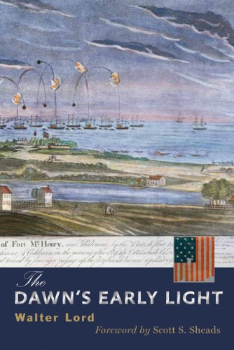 The Dawn's Early Light (Maryland Paperback Bookshelf), Walter Lord